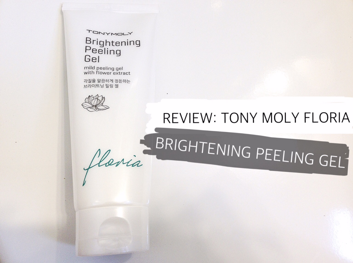 Review: TONY MOLY Floria Brightening Peeling Gel